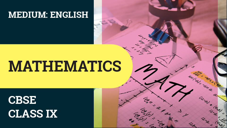 CBSE CLASS 9 MATHEMATICS VIDEO LECTURE