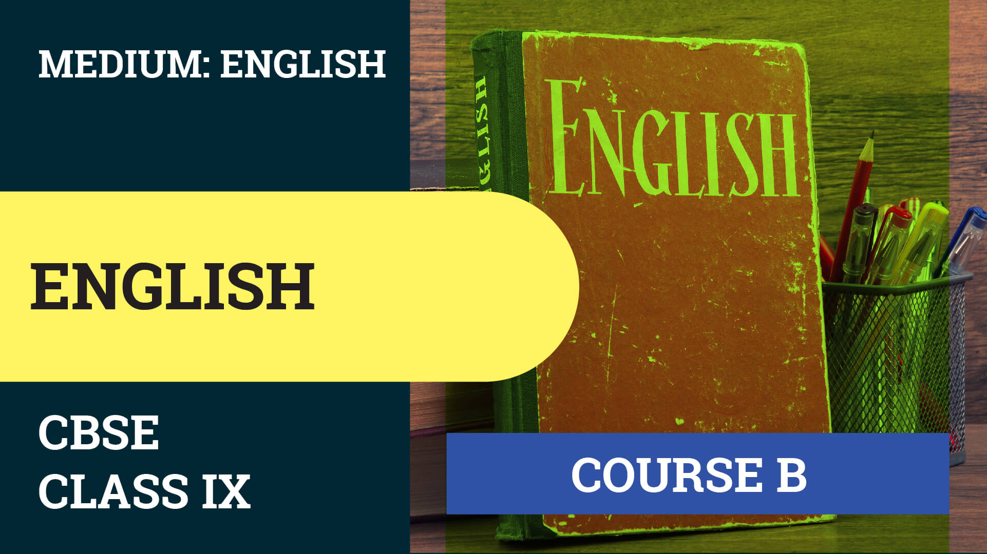 CBSE CLASS 9 ENGLISH (LANGUAGE AND LITERATURE)