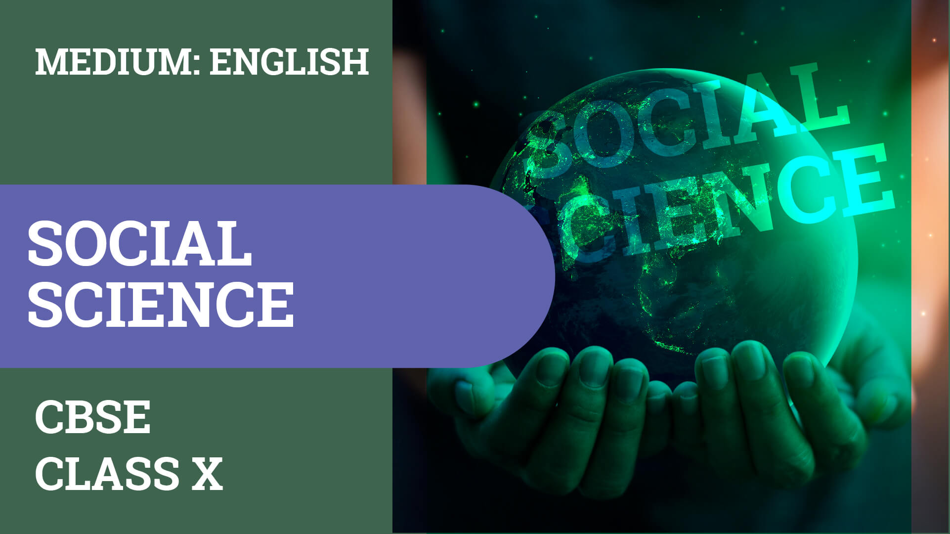 CBSE CLASS 10 SOCIAL SCIENCE (ENGLISH MEDIUM) VIDEO LECTURE