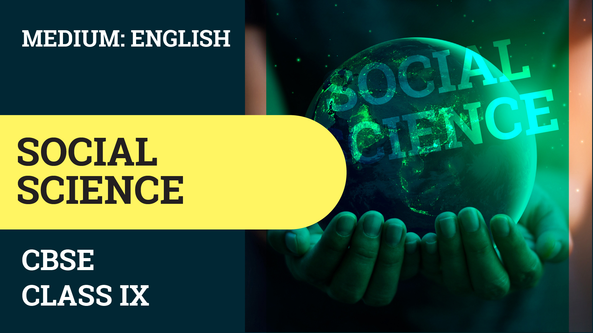 CBSE CLASS 9 SOCIAL SCIENCE (ENGLISH MEDIUM) VIDEO LECTURE
