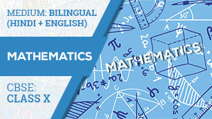 CBSE CLASS 10 MATHEMATICS (Bilingual) VIDEO LECTURE