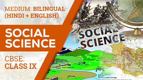 CBSE class 9 Social Science Videos (Bilingual)