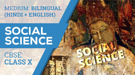 CBSE CLASS 10 SOCIAL SCIENCE (BILINGUAL) VIDEO LECTURE